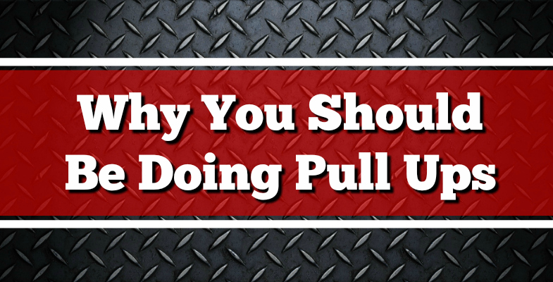 Why You Should Be Doing Pull Ups