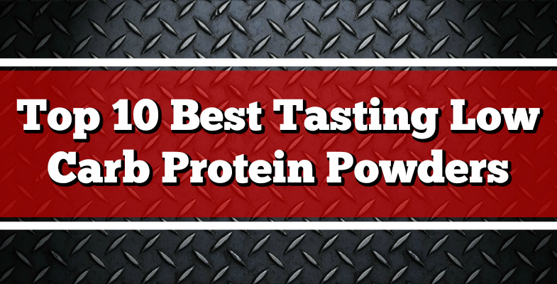 top-10-best-tasting-low-carb-protein-powders