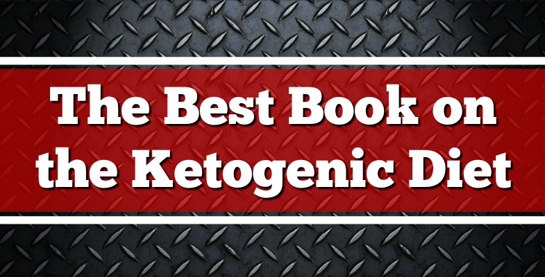 The Best Book on the Ketogenic Diet 2017
