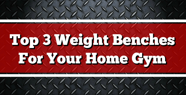 The Best At Home Weight Bench